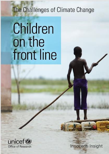 "UNICEF ""The challenges of Climate Change: Children on the front line"" 2014年発行"